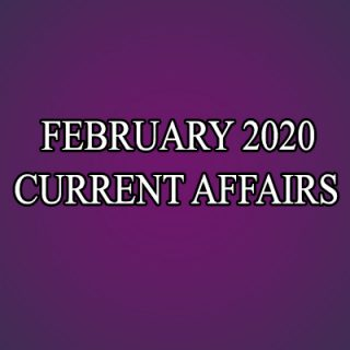 Monthly Current Affairs February 2020 | करेंट अफेयर्स 2020